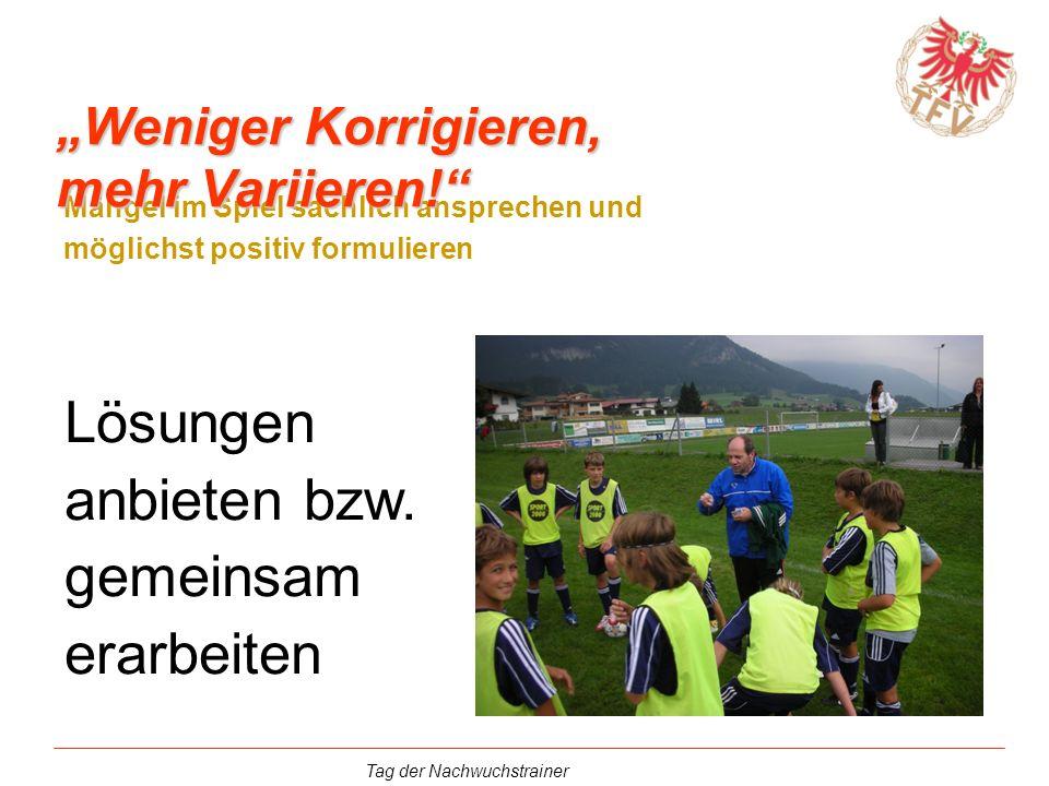 """""""Weniger Korrigieren, mehr Variieren!"""
