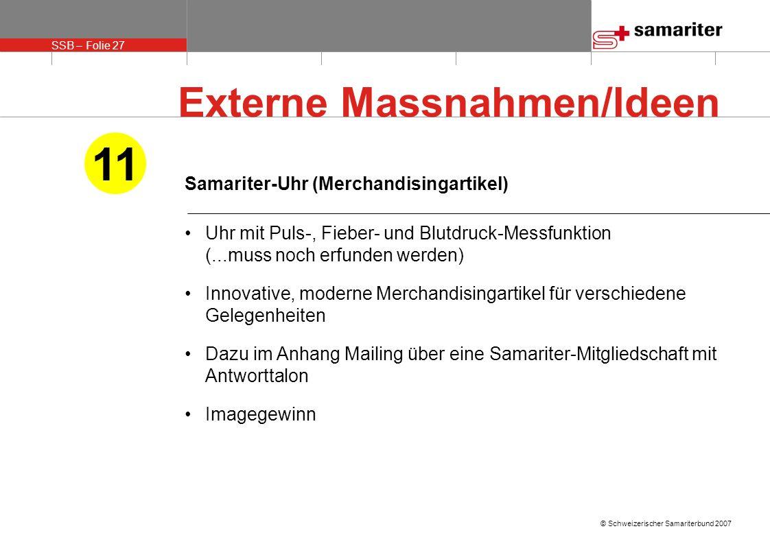 11 Externe Massnahmen/Ideen Samariter-Uhr (Merchandisingartikel)