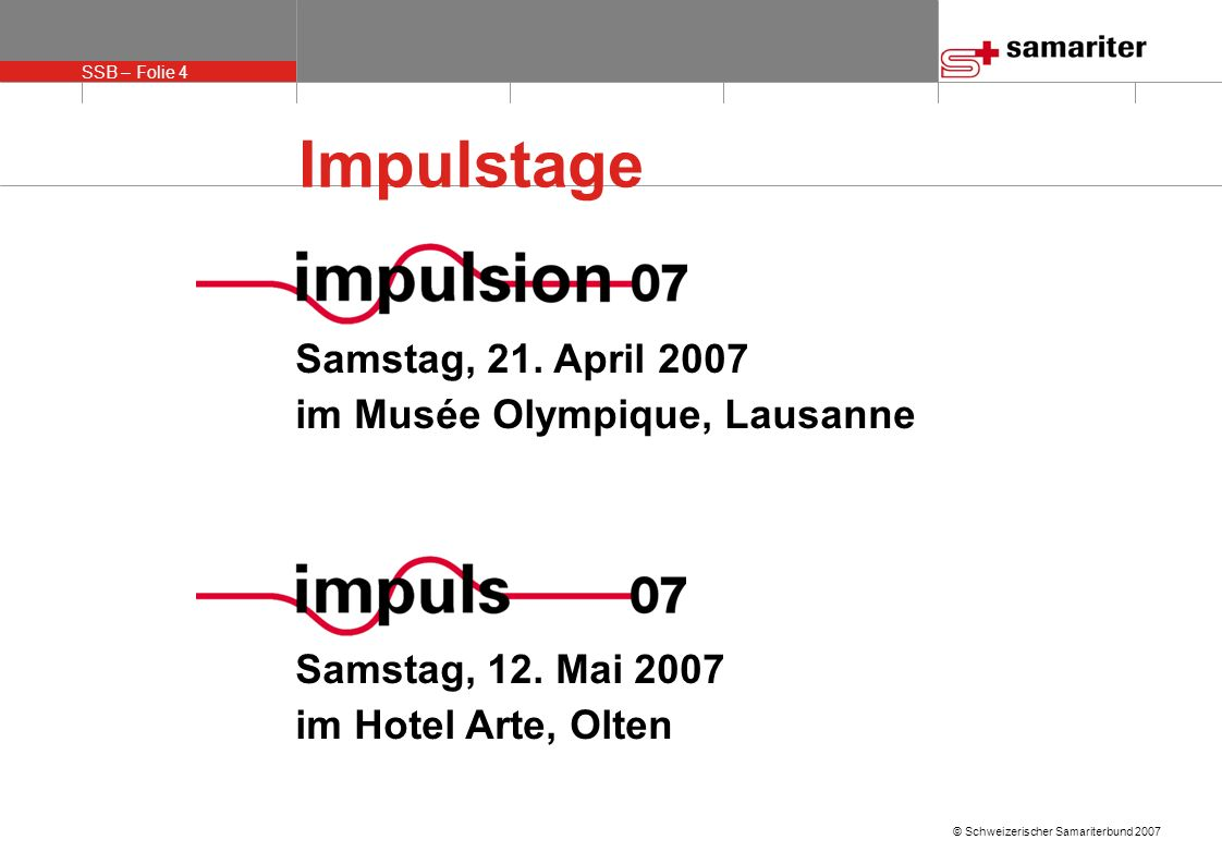 Impulstage Samstag, 21. April 2007 im Musée Olympique, Lausanne