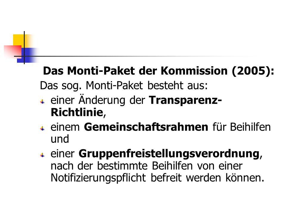 Das Monti-Paket der Kommission (2005):