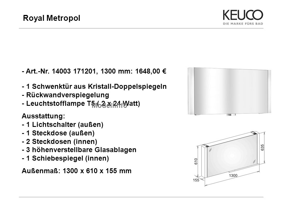 Royal Metropol - Art.-Nr , 1300 mm: 1648,00 €