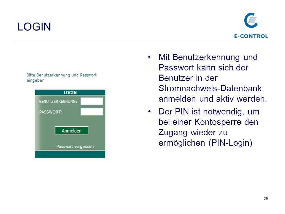 LOGIN Mit Benutzerkennung und Passwort kann sich der Benutzer in der Stromnachweis-Datenbank anmelden und aktiv werden.