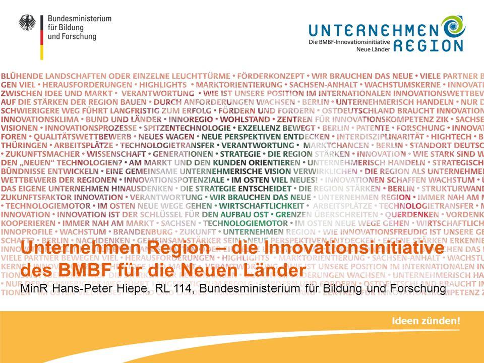 Unternehmen Region – die Innovationsinitiative des BMBF für die Neuen Länder