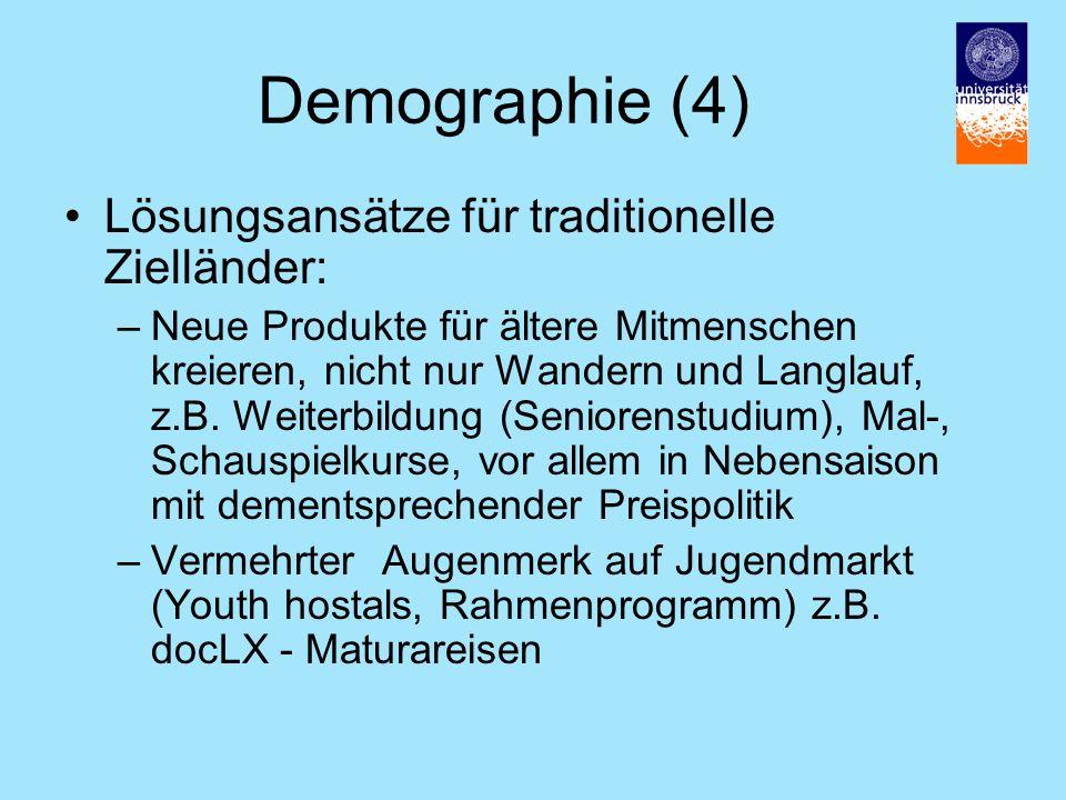 Demographie (4) Lösungsansätze für traditionelle Zielländer:
