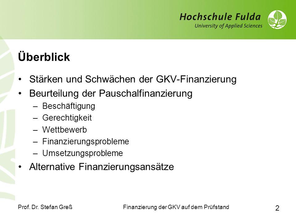Überblick Stärken und Schwächen der GKV-Finanzierung