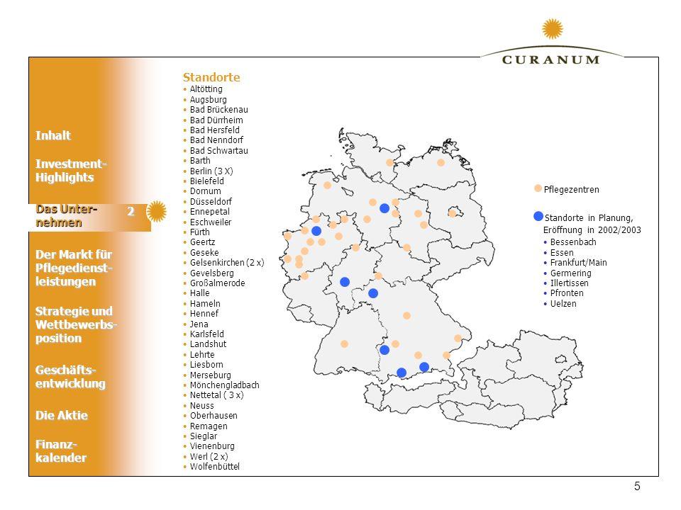 Standorte in Planung, Standorte Pflegezentren 2 Das Unter- nehmen