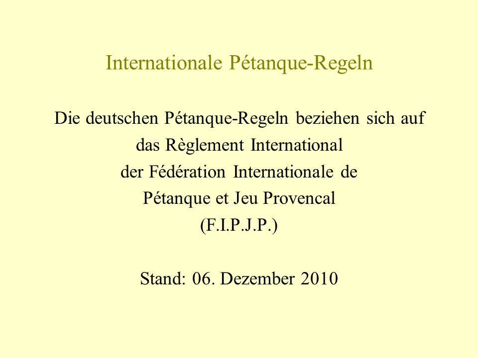Internationale Pétanque-Regeln