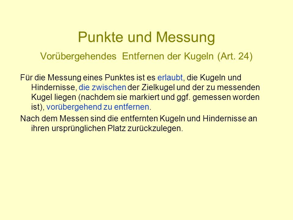Punkte und Messung Vorübergehendes Entfernen der Kugeln (Art. 24)