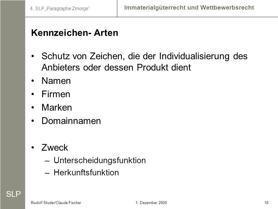 Kennzeichen- Arten Schutz von Zeichen, die der Individualisierung des Anbieters oder dessen Produkt dient.