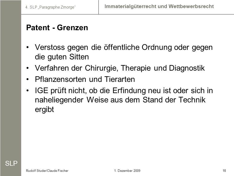 Patent - Grenzen Verstoss gegen die öffentliche Ordnung oder gegen die guten Sitten. Verfahren der Chirurgie, Therapie und Diagnostik.