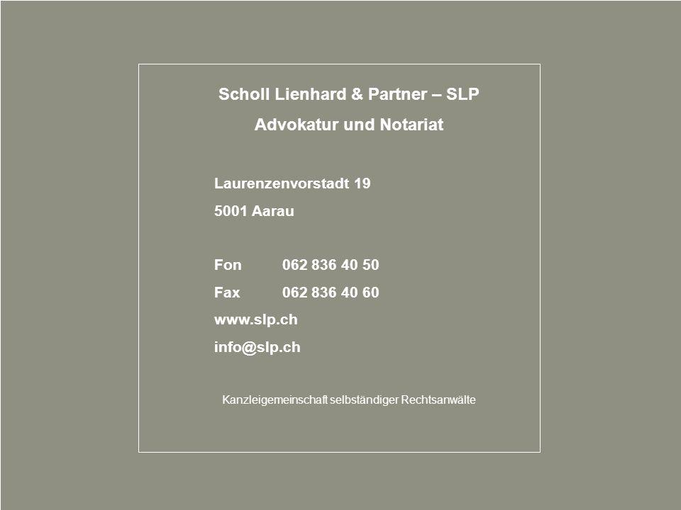 Scholl Lienhard & Partner – SLP Advokatur und Notariat