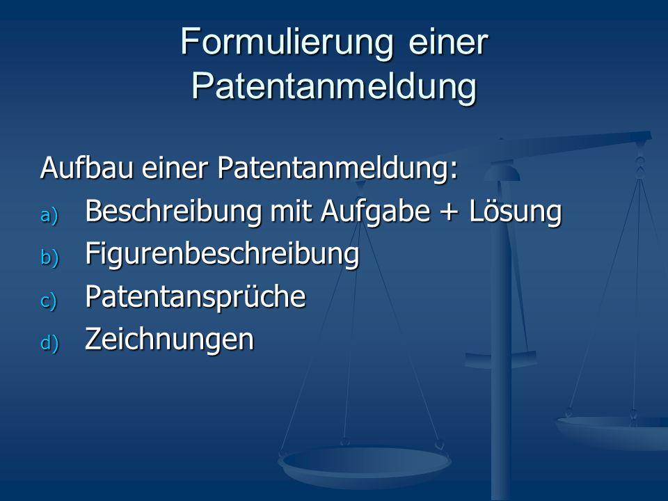 Formulierung einer Patentanmeldung