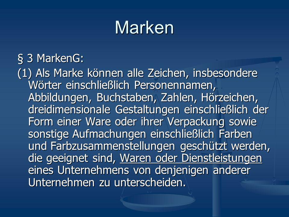 Marken § 3 MarkenG: