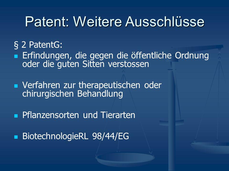 Patent: Weitere Ausschlüsse