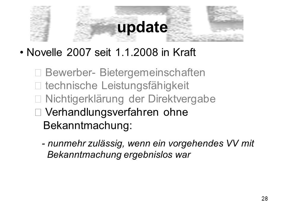 update Novelle 2007 seit 1.1.2008 in Kraft