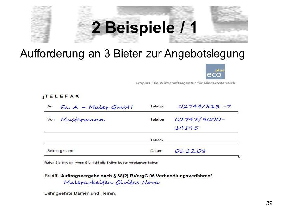 2 Beispiele / 1 Aufforderung an 3 Bieter zur Angebotslegung