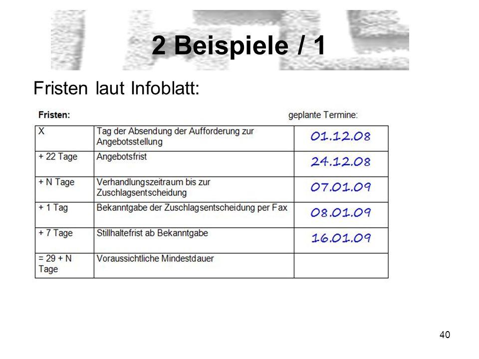 2 Beispiele / 1 Fristen laut Infoblatt: