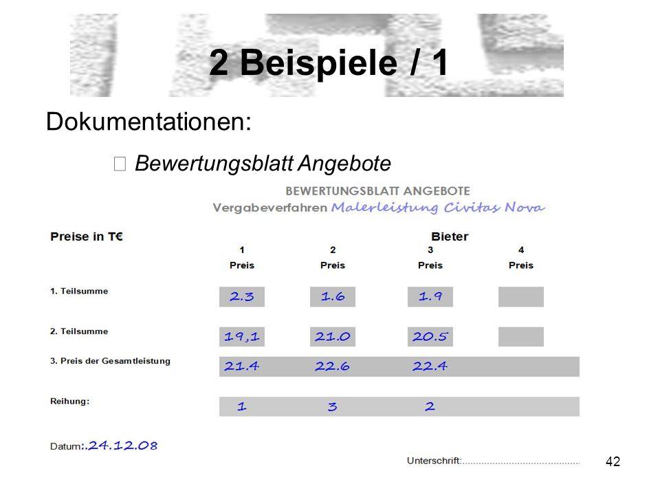 2 Beispiele / 1 Dokumentationen: ▶ Bewertungsblatt Angebote