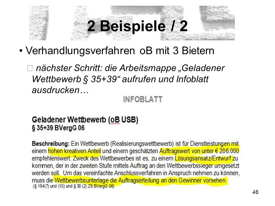 2 Beispiele / 2 Verhandlungsverfahren oB mit 3 Bietern