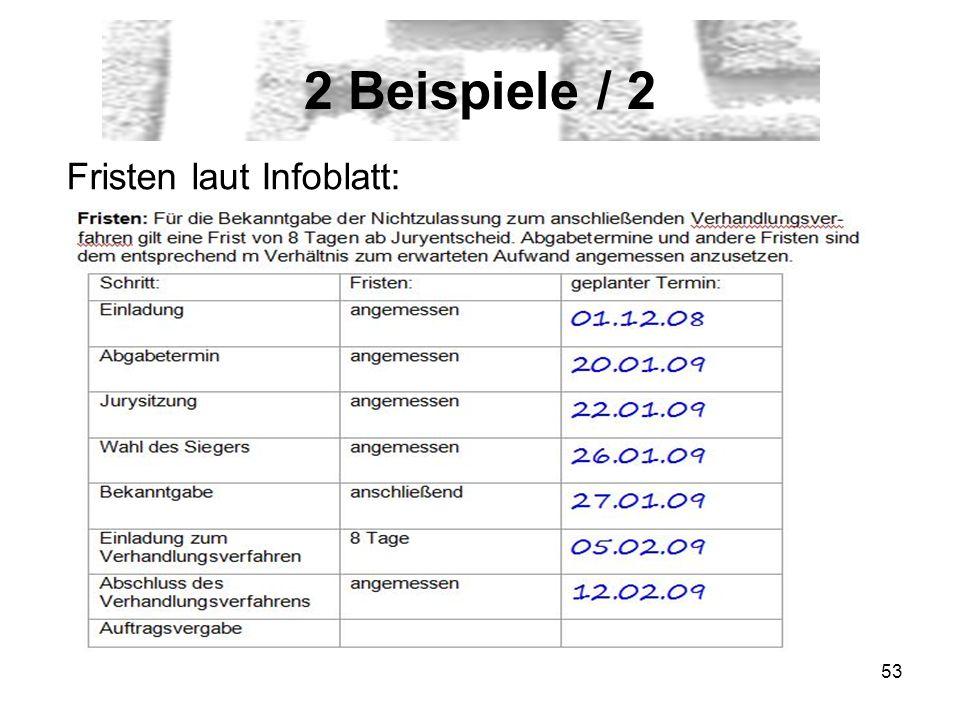 2 Beispiele / 2 Fristen laut Infoblatt: