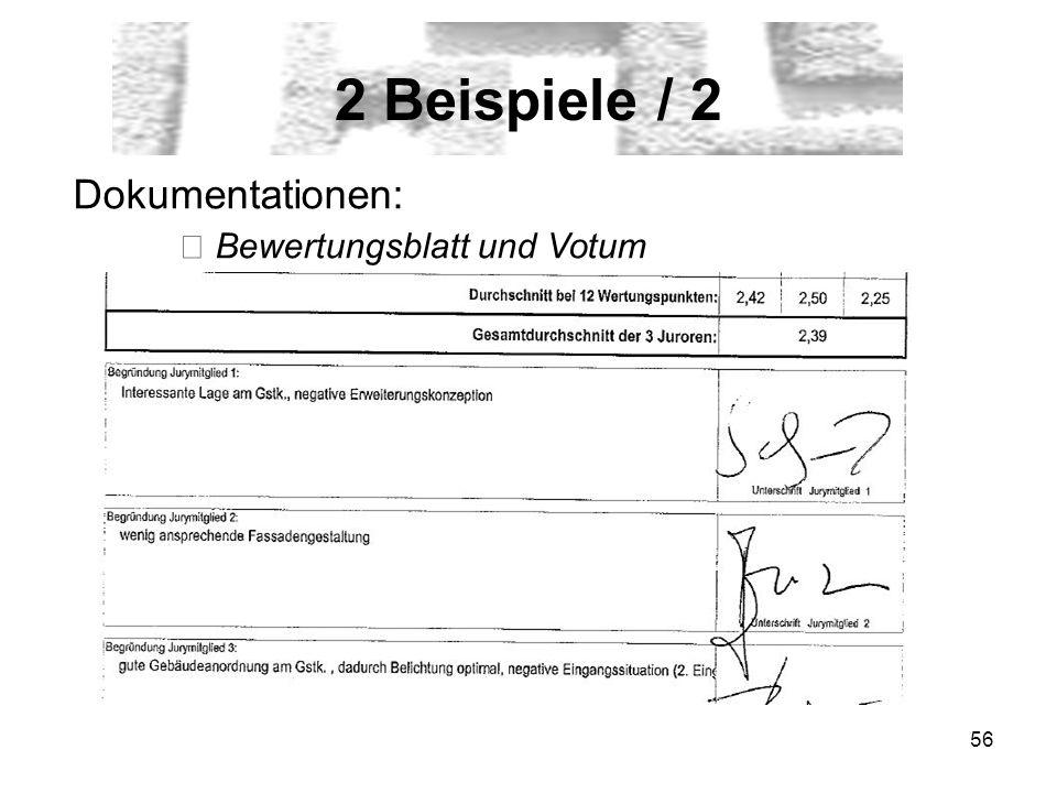 2 Beispiele / 2 Dokumentationen: ▶ Bewertungsblatt und Votum