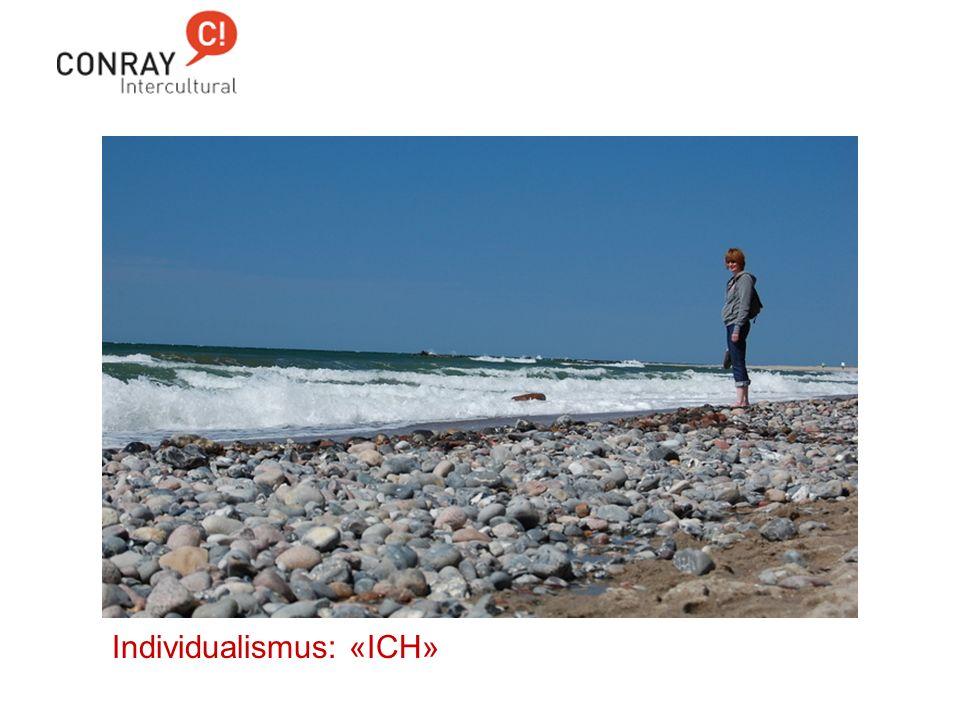 Individualismus: «ICH»