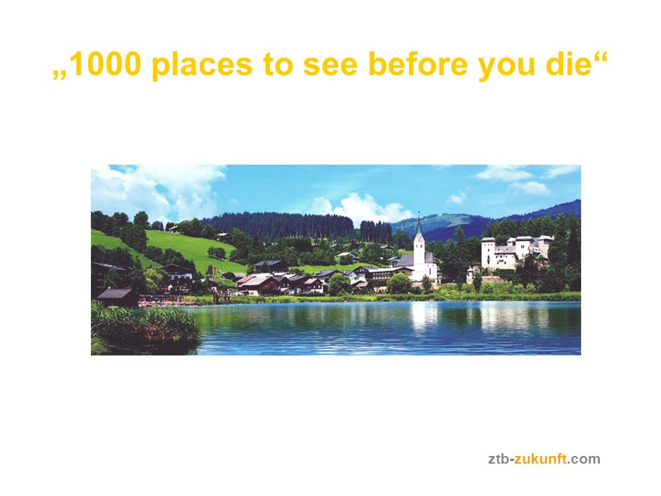 """1000 places to see before you die"