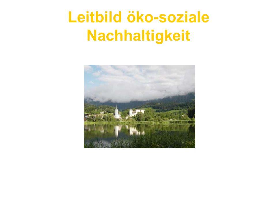 Leitbild öko-soziale Nachhaltigkeit