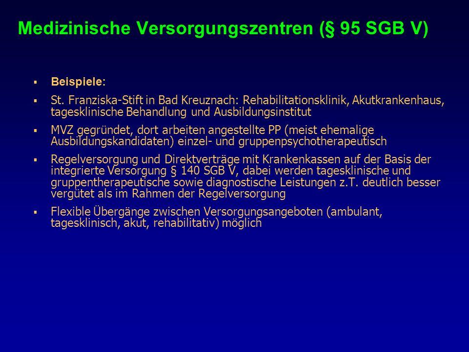 Medizinische Versorgungszentren (§ 95 SGB V)