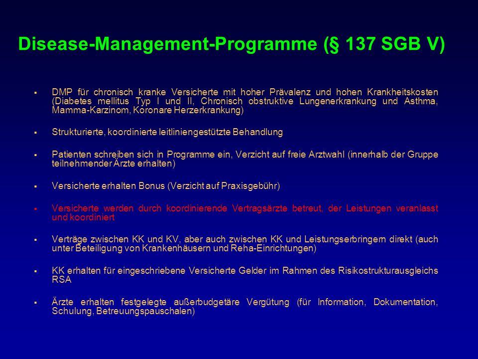 Disease-Management-Programme (§ 137 SGB V)