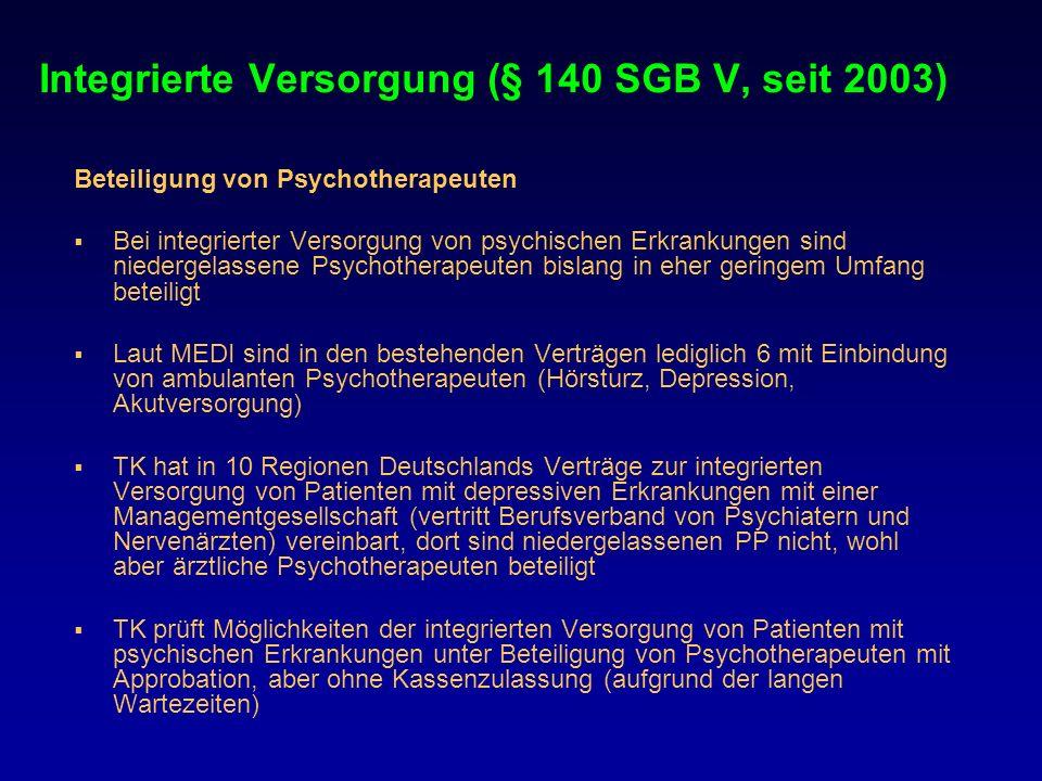 Integrierte Versorgung (§ 140 SGB V, seit 2003)