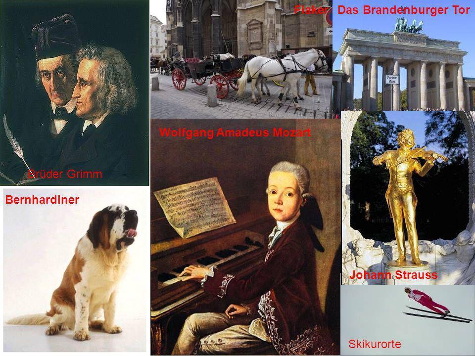 Fiaker Das Brandenburger Tor. Wolfgang Amadeus Mozart. Brüder Grimm. Bernhardiner. Johann Strauss.