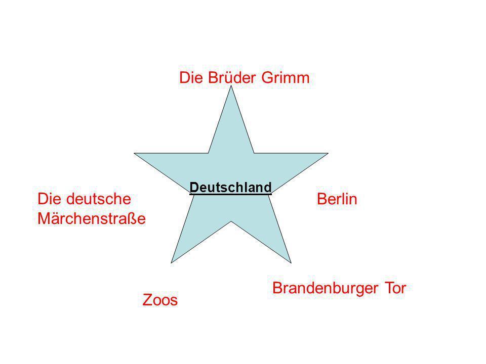 Die Brüder Grimm Die deutsche Märchenstraße Berlin Brandenburger Tor