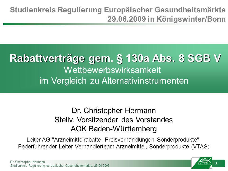 Studienkreis Regulierung Europäischer Gesundheitsmärkte 29. 06
