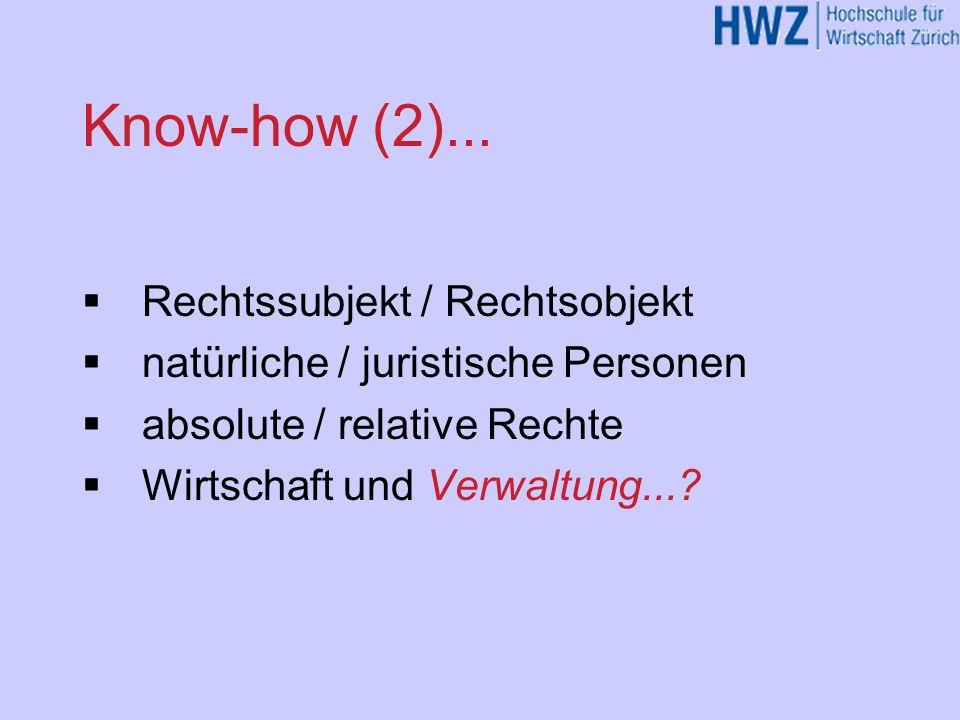 Know-how (2)... Rechtssubjekt / Rechtsobjekt