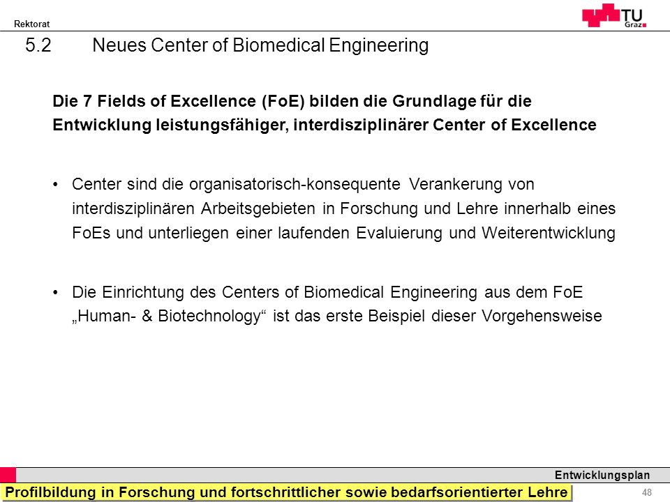 5.2 Neues Center of Biomedical Engineering