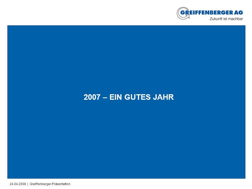2007 – EIN GUTES JAHR 10