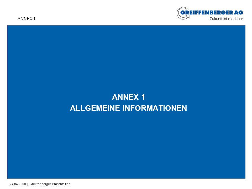 ANNEX 1 ALLGEMEINE INFORMATIONEN