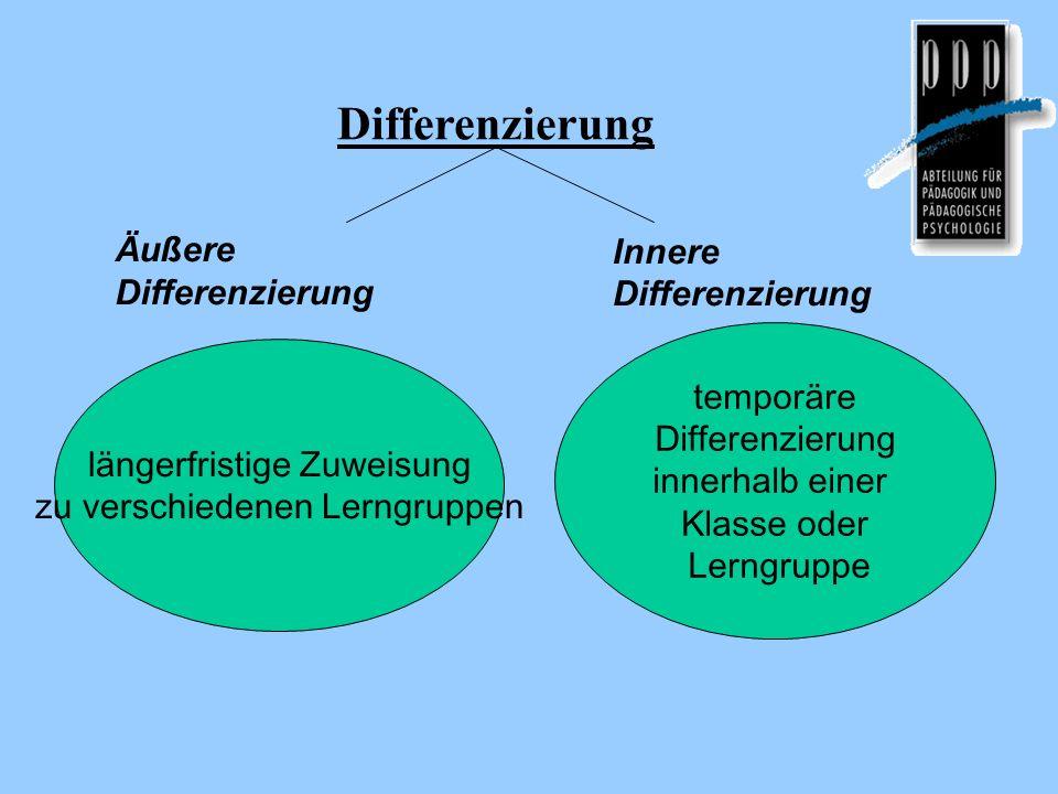 Differenzierung Äußere Differenzierung Innere Differenzierung
