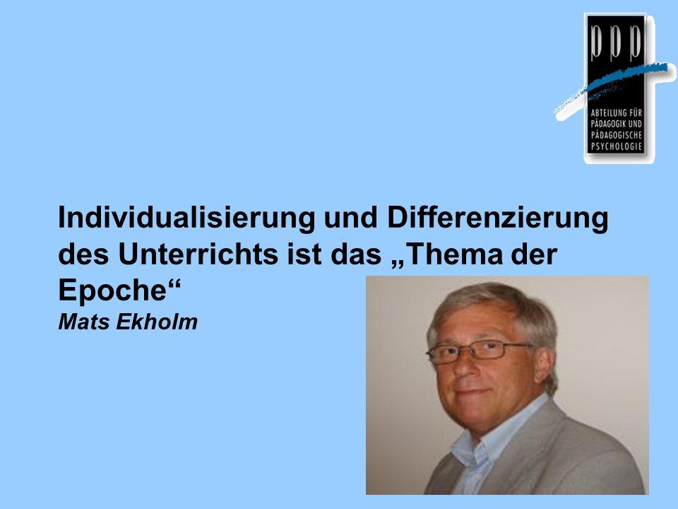 """Individualisierung und Differenzierung des Unterrichts ist das """"Thema der Epoche Mats Ekholm"""