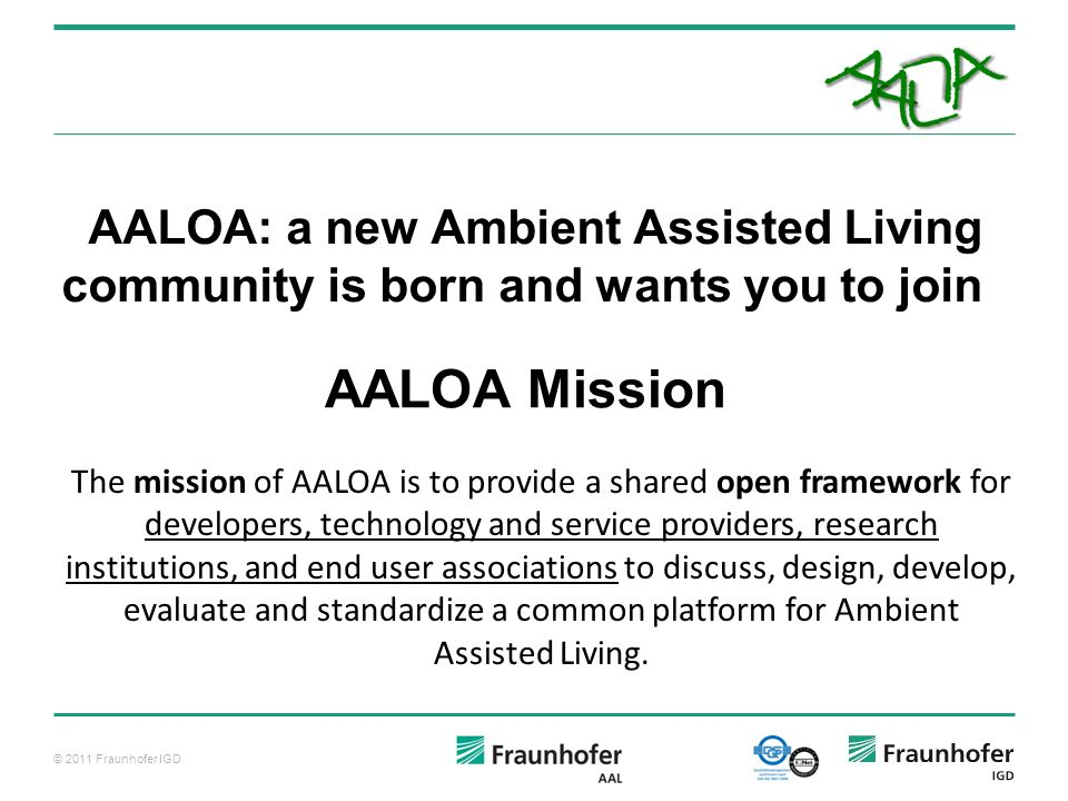 AALOA: a new Ambient Assisted Living community is born and wants you to join