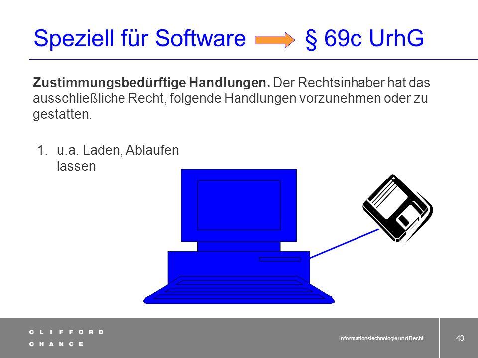 Speziell für Software § 69c UrhG