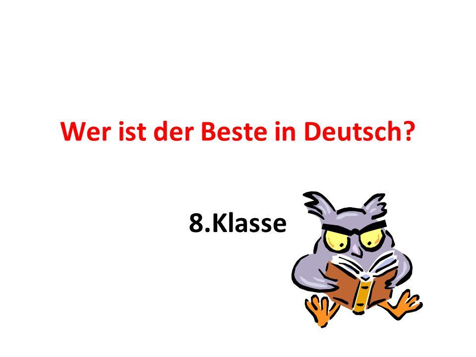 Wer ist der Beste in Deutsch