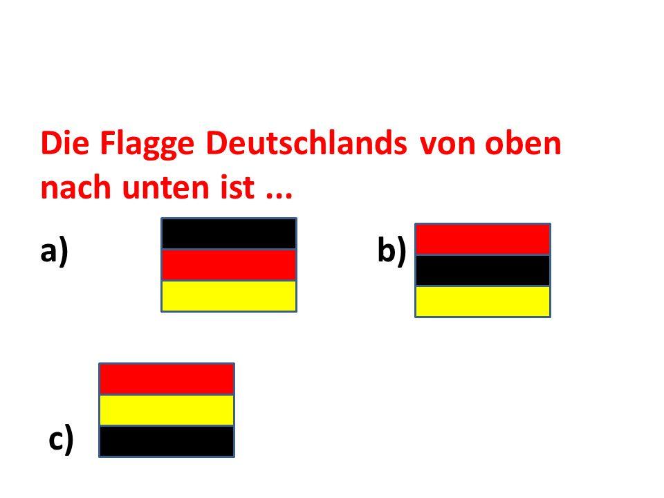 Die Flagge Deutschlands von oben nach unten ist ...