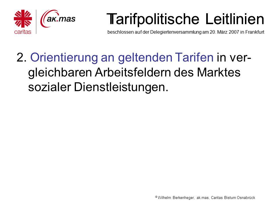 Tarifpolitische Leitlinien beschlossen auf der Delegiertenversammlung am 20. März 2007 in Frankfurt