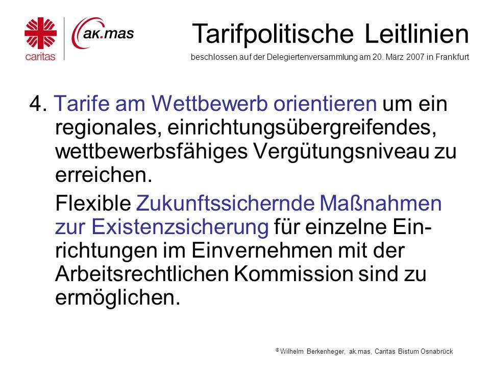 4. Tarife am Wettbewerb orientieren um ein regionales, einrichtungsübergreifendes, wettbewerbsfähiges Vergütungsniveau zu erreichen.