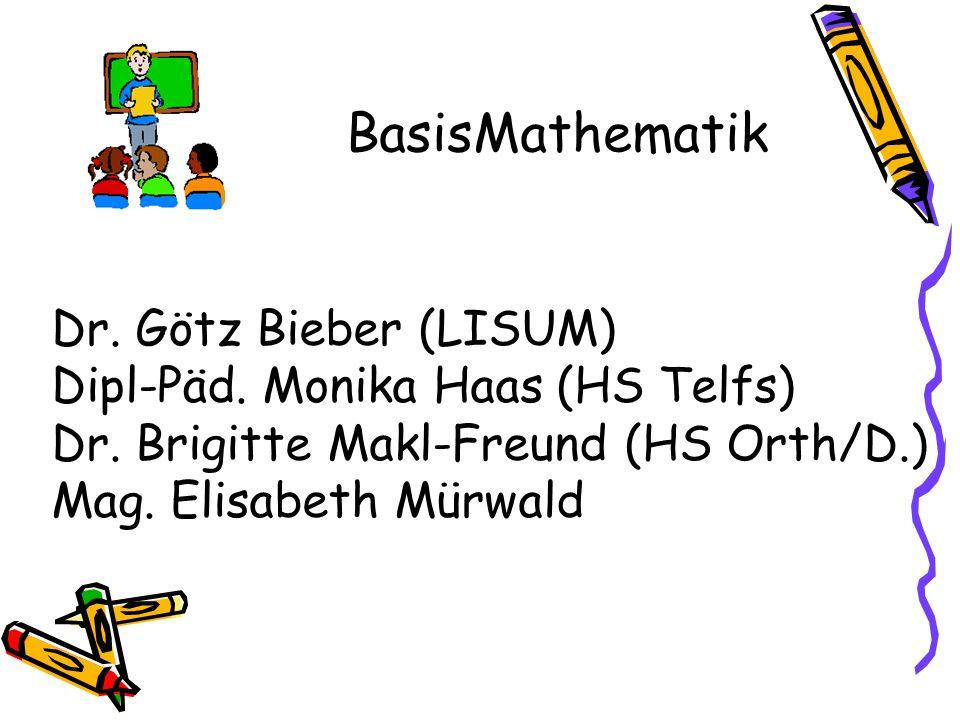 BasisMathematik Dr. Götz Bieber (LISUM) Dipl-Päd.