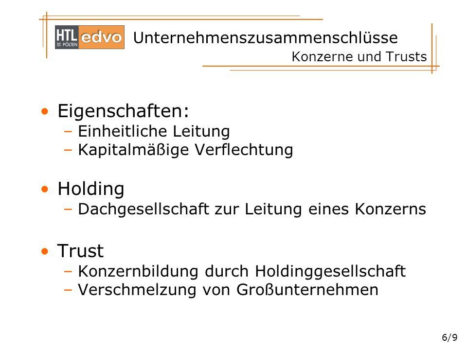 Eigenschaften: Holding Trust Einheitliche Leitung