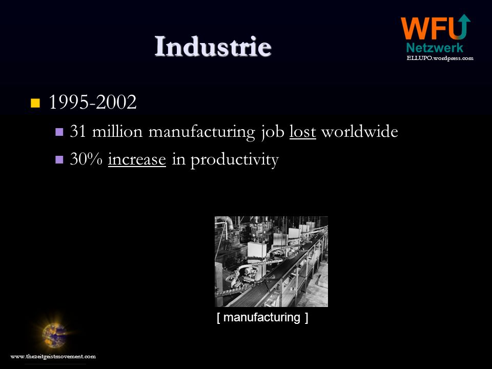 Industrie 1995-2002 31 million manufacturing job lost worldwide