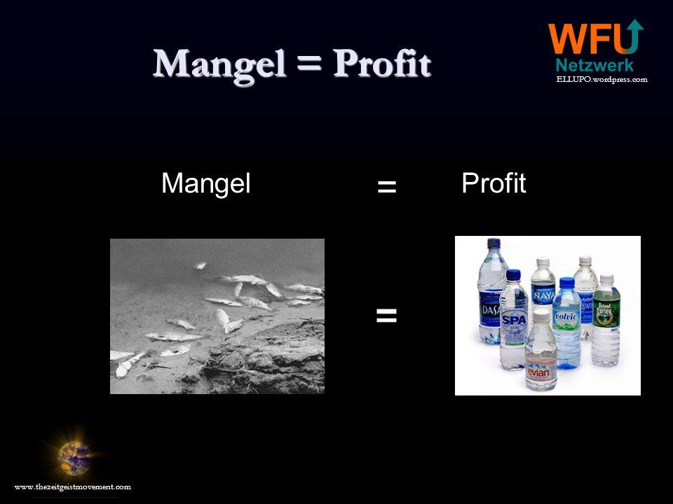 Mangel = Profit Mangel = Profit
